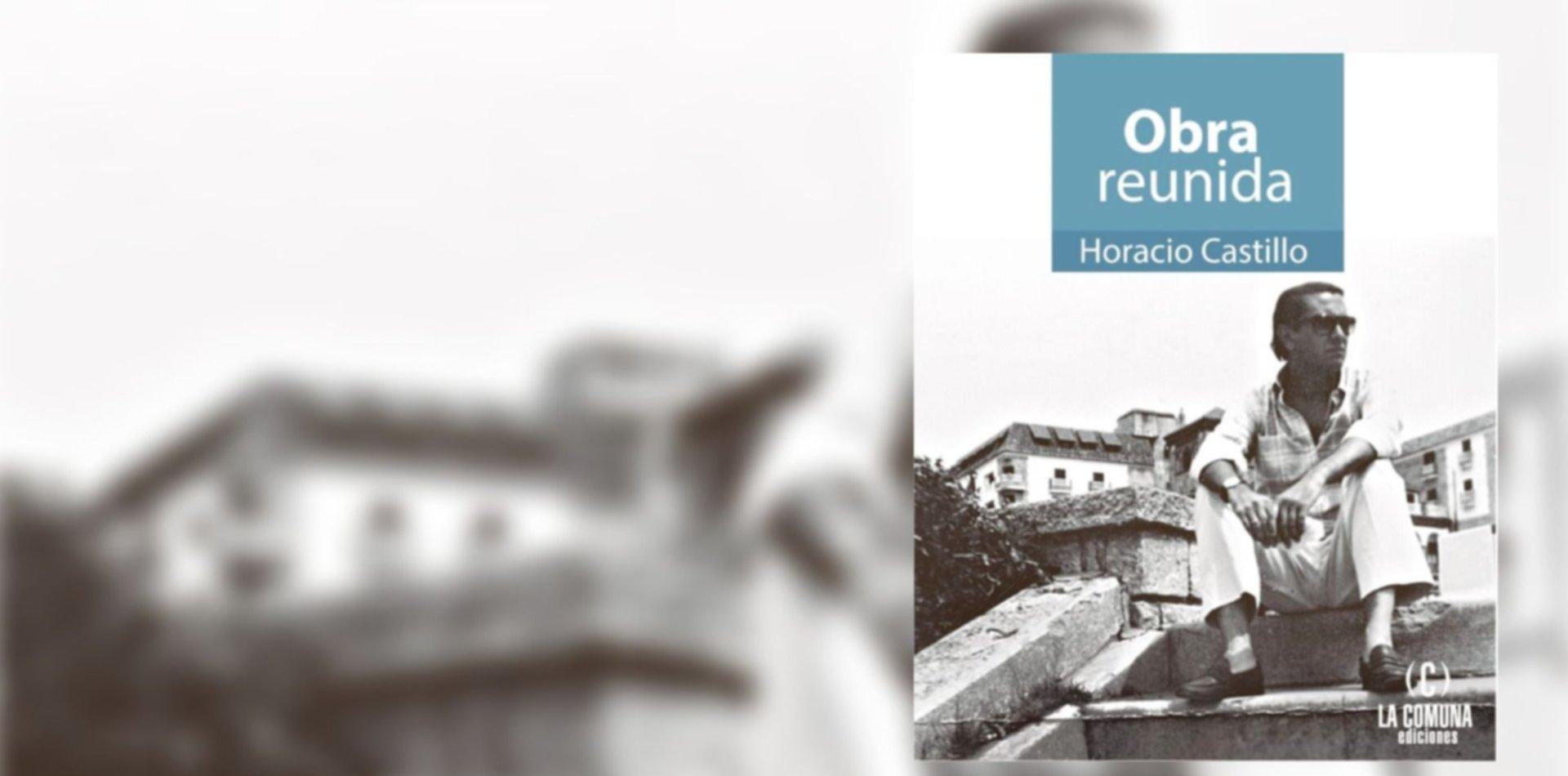 """Lanzan """"Obra reunida"""" del poeta platense Horacio Castillo"""